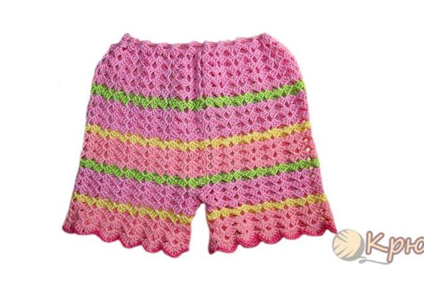 Летние шорты для девочки крючком